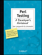Cover image for Perl Testing : A Developer's Notebook